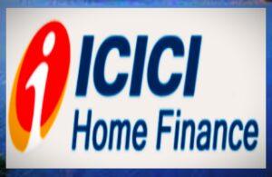 ICICI होम फायनान्स कडून नवीन कर्ज योजना